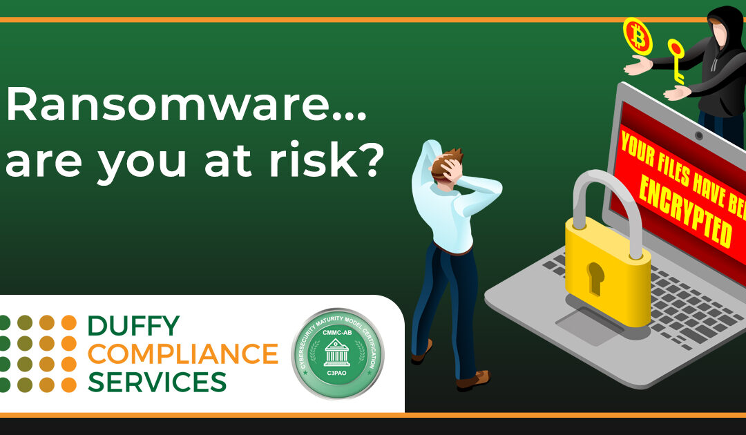 Ransomware… are you at risk?